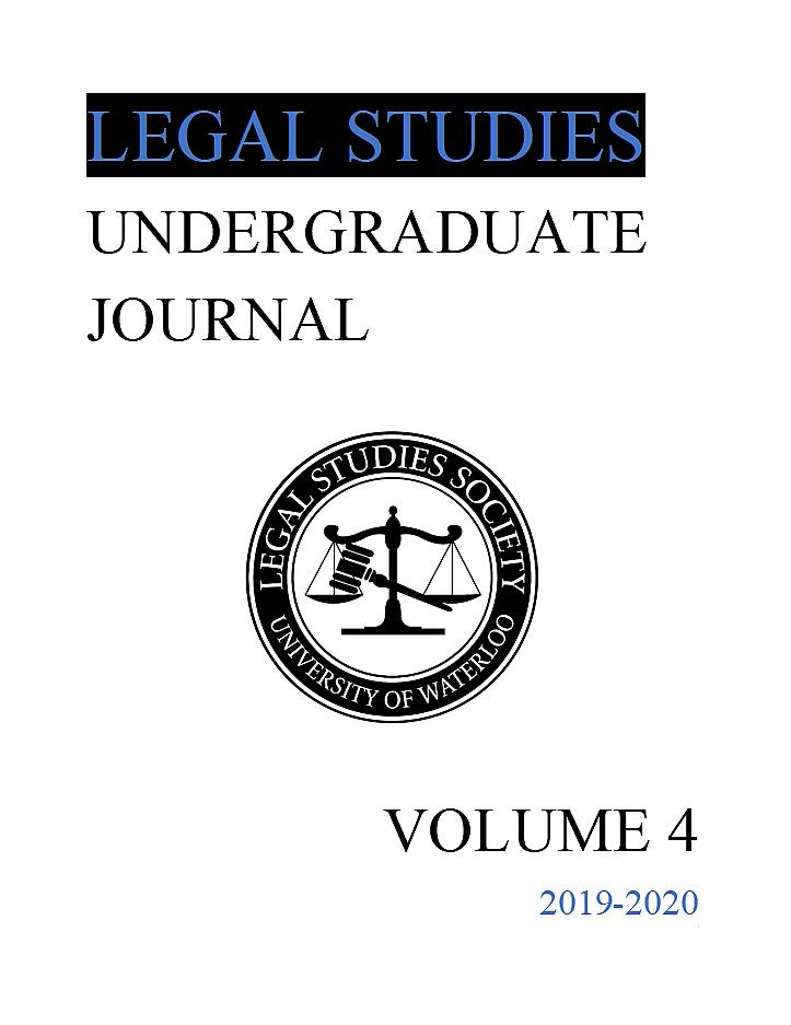 View Vol. 4 (2020): Legal Studies Undergraduate Journal Volume 4